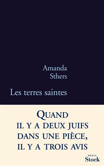 Les terres saintes | Sthers, Amanda (1978-....). Auteur
