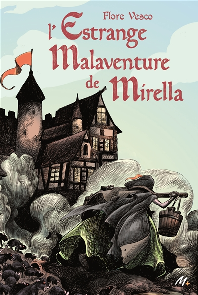 estrange malaventure de Mirella (L') | Vesco, Flore. Auteur