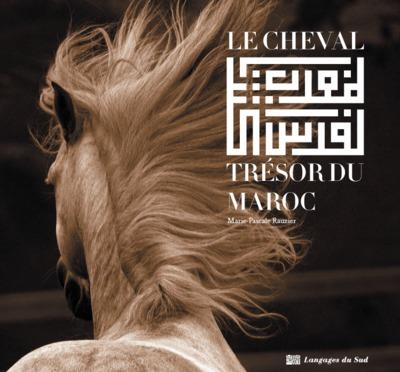 Le cheval, trésor du Maroc