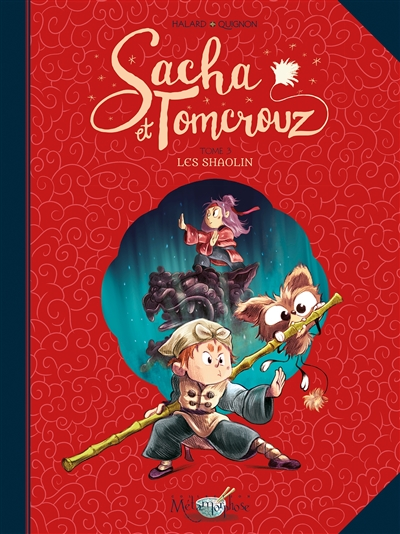 Sacha et Tomcrouz. Vol. 3. Les Shaolin