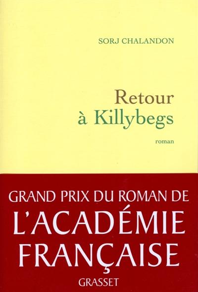 Retour à Killybegs | Chalandon, Sorj (1952-....). Auteur
