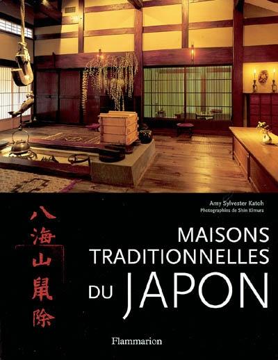 Maisons traditionnelles du Japon / Amy Sylvester Katoh | Amy Kato Sylvester