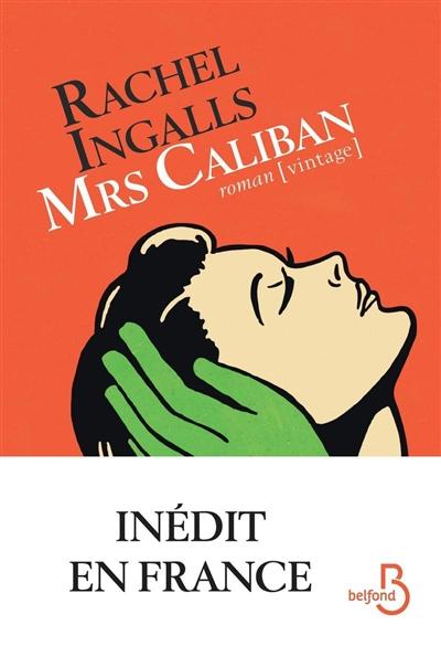 Mrs Caliban : roman / Rachel Ingalls | Ingalls, Rachel. Auteur