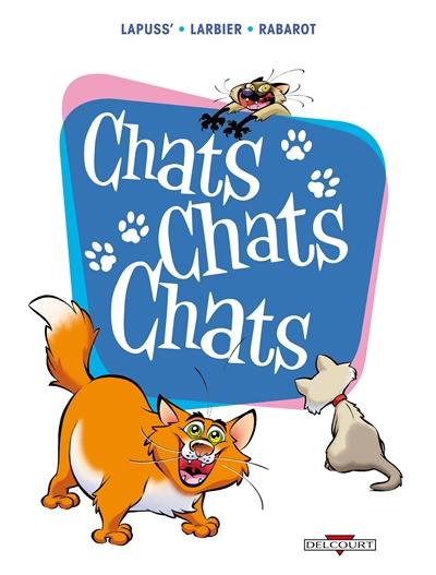 Chats chats chats. Chats chats chats