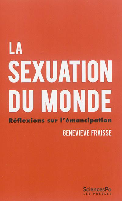 La sexuation du monde : réflexions sur l'émancipation