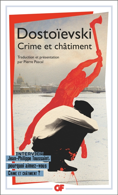 Crime et châtiment / Dostoïevski | Dostoevskij, Fedor Mihailovic (1821-1881). Auteur