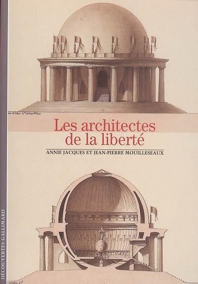 Les Architectes de la liberté | Jacques, Annie