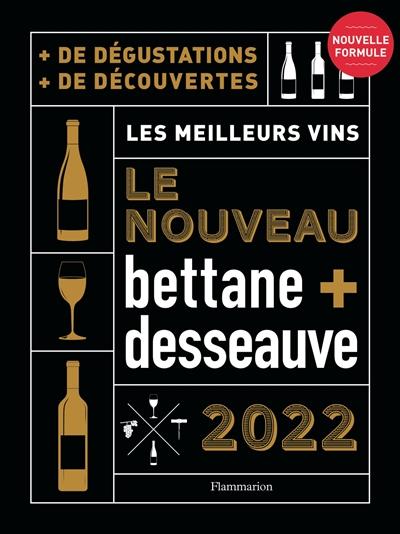 Le nouveau Bettane + Desseauve 2022 : les meilleurs vins