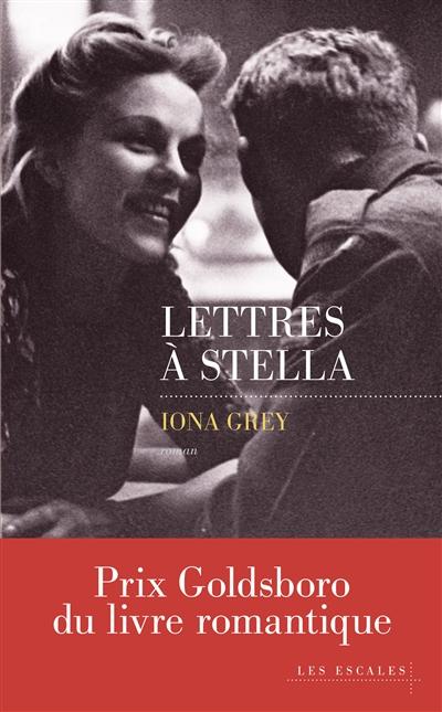 Lettres à Stella / Iona Grey | Grey, Iona. Auteur
