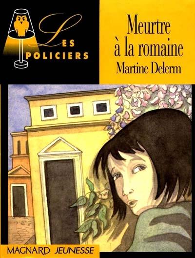 Meurtre à la romaine / Martine Delerm | Delerm, Martine (1950-....). Auteur