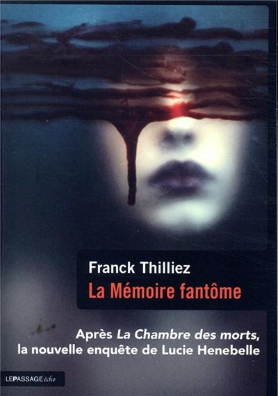 La mémoire fantôme : thriller
