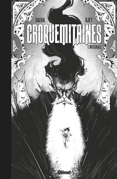 Croquemitaines : l'intégrale version noir & blanc