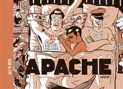 Apache | Inker, Alex W.. Scénariste. Illustrateur