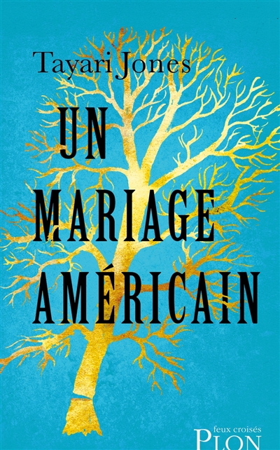 mariage américain (Un) | Jones, Tayari (1970-....). Auteur