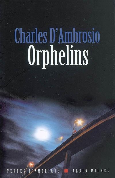 Orphelins | Charles D'Ambrosio, Auteur