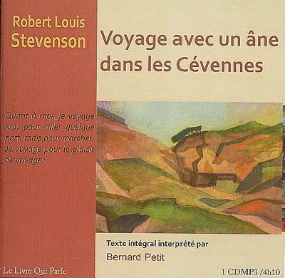 Voyage avec un âne dans les Cévennes : texte intégral | Robert Louis Stevenson (1850-1894). Auteur