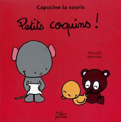 Petits coquins ! | Manceau, Edouard (1969-)
