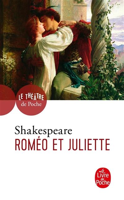Roméo et Juliette / Shakespeare | Shakespeare, William (1564-1616). Auteur
