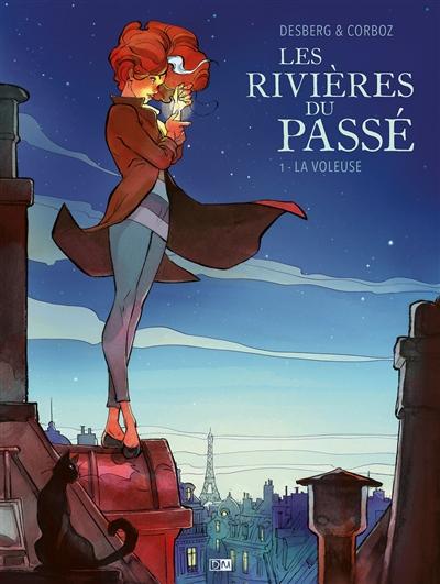 Les rivières du passé. Vol. 1. La voleuse