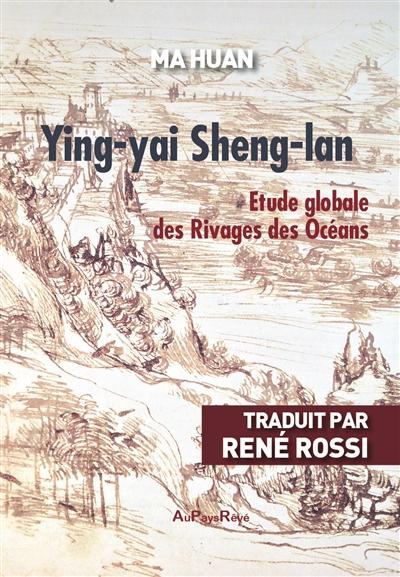 Ying-yai Sheng-lan : étude globale des rivages des océans