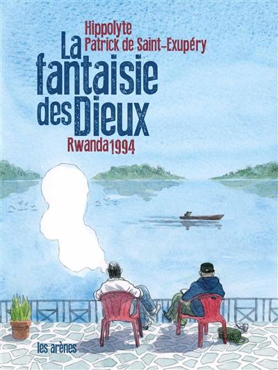 fantaisie des dieux (La) : Rwanda 1994 |