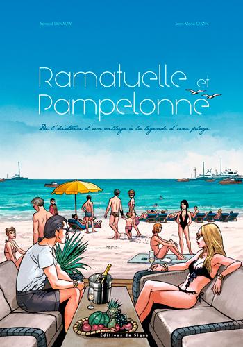 Ramatuelle et Pampelonne : de l'histoire d'un village à la légende d'une plage