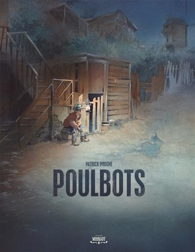 Poulbots / Patrick Prugne | Prugne, Patrick (1961-....). Auteur