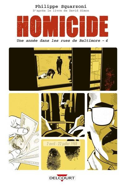 Homicide, une année dans les rues de Baltimore  