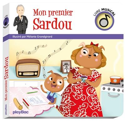 Mon premier Sardou