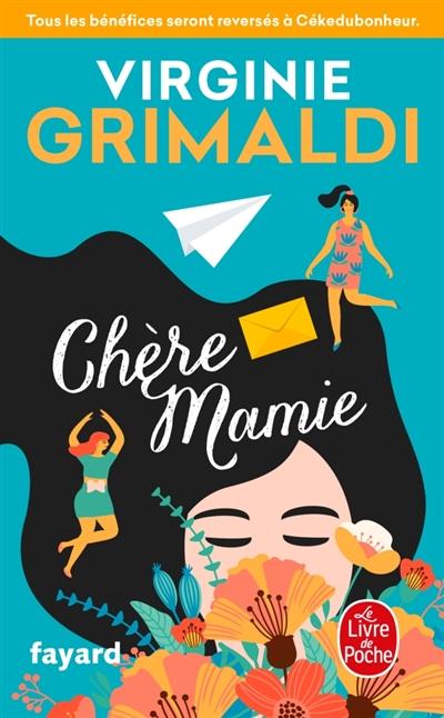 Chère mamie / Virginie Grimaldi | Grimaldi, Virginie. Auteur