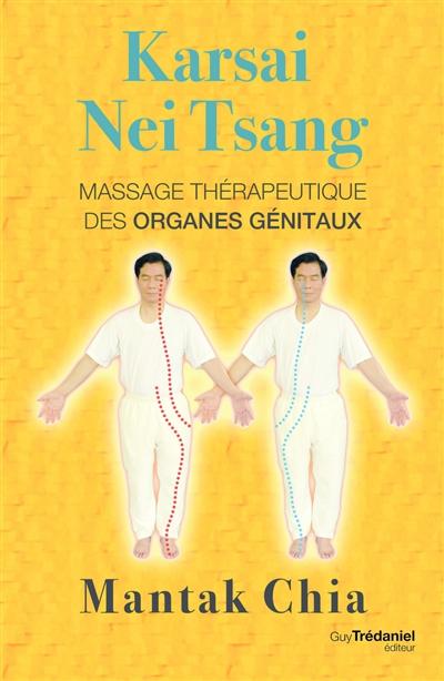 Karsai Nei Tsang : massage thérapeutique des organes génitaux