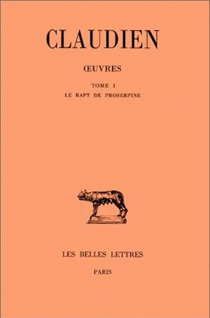 Le Rapt de Proserpine / Claudien | Claudien (0370?-0404?)