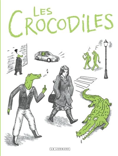 Les crocodiles : témoignages sur le harcèlement et le sexisme ordinaire / mis en dessins par Thomas Mathieu | Mathieu, Thomas (1984-....). Auteur