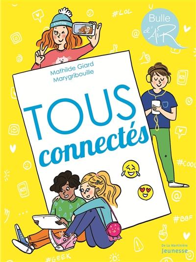 Tous connectés | Mathilde Giard