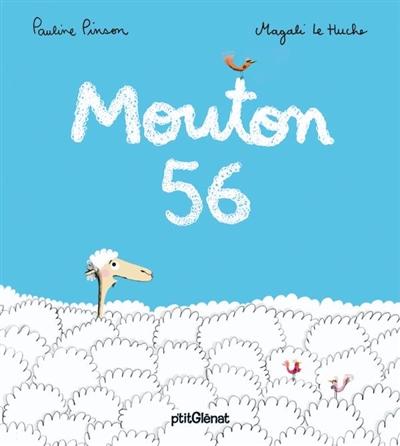 Mouton 56 / texte Pauline Pinson | Pinson, Pauline (1979-....). Auteur
