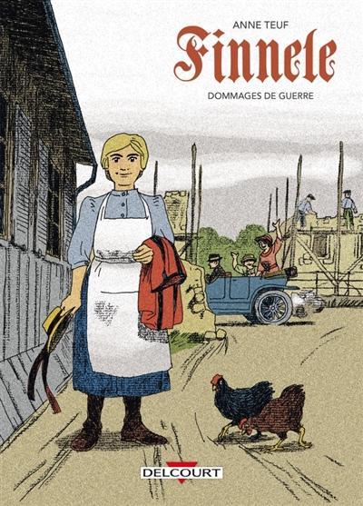 Finnele. Vol. 2. Dommages de guerre