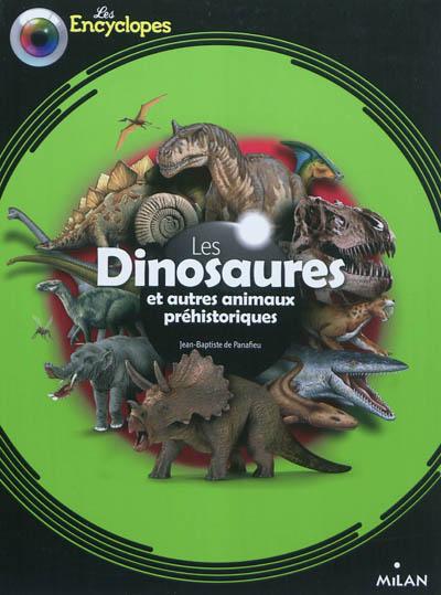 Les dinosaures et autres animaux préhistoriques / Jean-Baptiste de Panafieu | Panafieu, Jean-Baptiste de (1955-....). Auteur