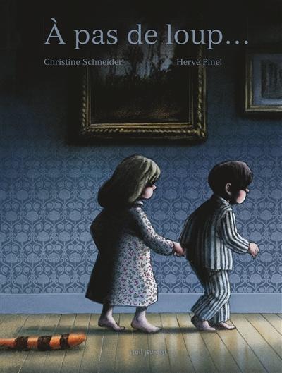 À pas de loup   Christine Schneider (1959-....). Auteur