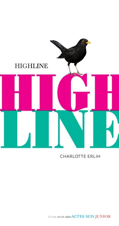 Highline / Charlotte Erlih | Erlih, Charlotte (1978-....). Auteur