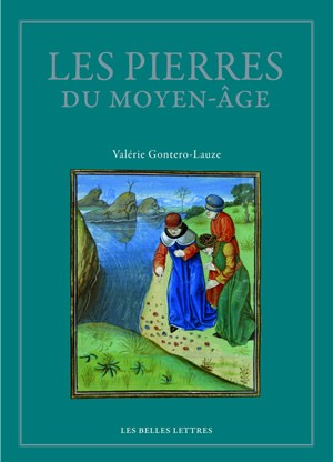 Les pierres du moyen age : anthologie des lapidaires médiévaux
