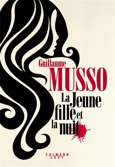 La jeune fille et la nuit : roman / Guillaume Musso  