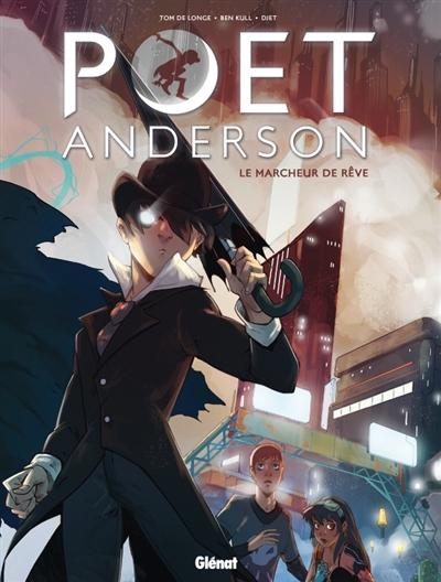 Poet Anderson : le marcheur de rêve