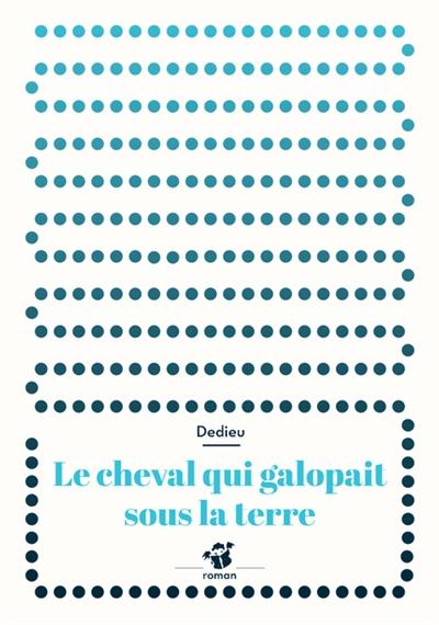 cheval qui galopait sous la terre (Le) | Dedieu, Thierry (1955-....). Auteur