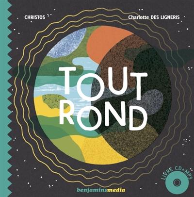 Tout Rond   Christos (1965-....). Auteur