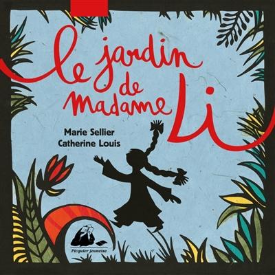 jardin de madame Li (Le) | Sellier, Marie. Auteur