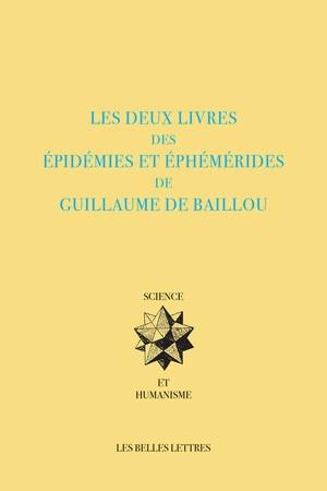 Les deux livres des épidémies et éphémérides de Guillaume de Baillou