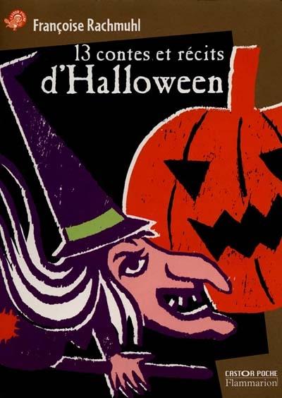 13 contes et récits d'Halloween / Françoise Rachmuhl | Rachmuhl, Françoise. Auteur