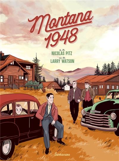 Montana 1948 / Nicolas Pitz... | Pitz, Nicolas (1984-....). Auteur