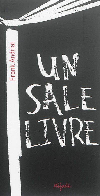 sale livre (Un) / Frank Andriat | Andriat, Frank (1958-....). Auteur