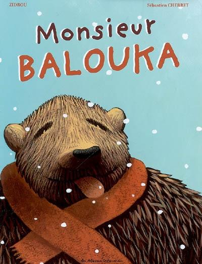 Monsieur Balouka / texte, Zidrou | Zidrou (1962-....). Auteur